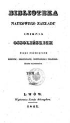 Biblioteka Naukowego Zakładu imienia Ossolińskich (Bibliothek des Wissenschaftlichen Ossoliński-Institutes. Zeitschrift für Geschichte, Bibliographie)