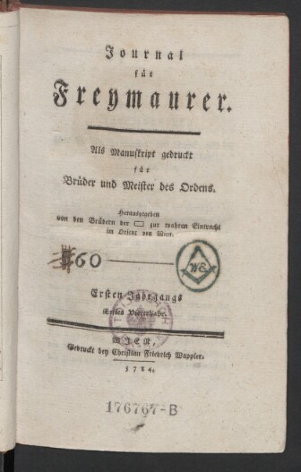 Journal für Freymaurer: Als Manuskript gedruckt für Brüder und Meister des Ordens