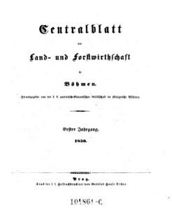 Centralblatt der Land- und Forstwirthschaft in Böhmen