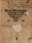Newe Zeytung (Neue Zeitung) des grossen Meyß von Rodiss dem Christelichen volck überschickt, von der Geburt des Endtchrists.