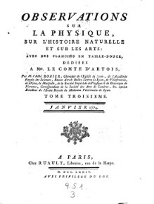 Observations et memoires sur la physique, sur l'histoire naturelle, et sur les arts et metiers