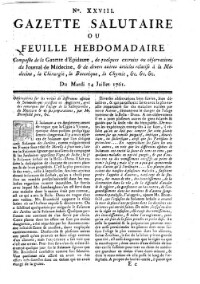 Gazette salutaire ou Feuille hebdomadaire composee de la Gazette d'Epidaure, de quelques extraits on observations du Journal de Medecine (etc.)