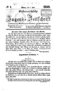 Oesterreichische Jugend-Zeitschrift zur Belehrung, Veredlung des Gemütes und Unterhaltung