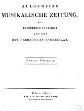 Allgemeine musikalische Zeitung mit besonderer Rücksicht auf den Österreichischen Kaiserstaat