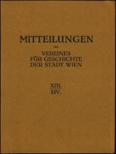 Berichte und Mitteilungen des Altertums-Vereines zu Wien