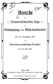 Bericht der Oesterreichischen Liga zur Bekämpfung des Mädchenhandels