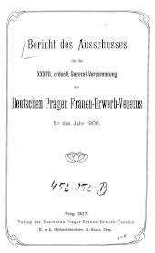 Bericht des Ausschusses für die ordentliche General-Versammlung des Deutschen Prager Frauen-Erwerb-Vereins