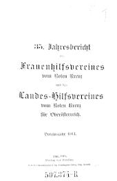 Jahresbericht des Frauenhilfsvereines vom Roten Kreuz und des Landeshilfsvereines vom Roten Kreuz für Oberösterreich