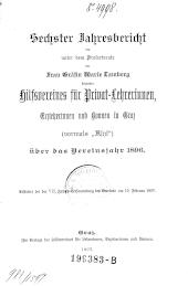 Jahresbericht des unter dem Protectorate der Frau Gräfin Marie Bamberg stehenden Hilfsvereines für Privat-Lehrerinnen, Erzieherinnen und Bonnen in Graz