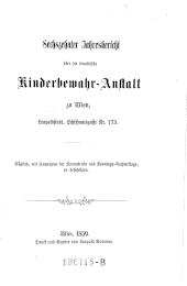 Jahresbericht über die israelitische Kinderbewahr-Anstalt zu Wien, Leopoldstadt, Schiffamtsgasse No 77