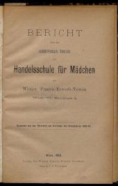Jahresbericht der Handelsschule für Mädchen am Wiener Frauen-Erwerb-Verein Wien(VI)