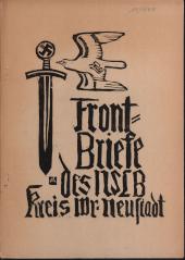 Frontbriefe des N[ational-]S[ozialistischen] L[ehrer-]B[undes], Kreiswaltung W[iene]r Neustadt