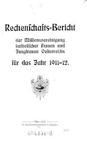 Rechenschaftsbericht der Missionsvereinigung katholischer Frauen und Jungfrauen Oesterreichs