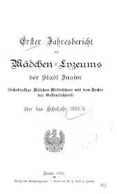Jahresbericht des Kaiser Franz Josef-Mädchen-Lyzeums der Stadt Znaim