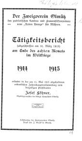 Der Zweigverein Olmütz des patriotischen Landes- und Frauenhilfsvereines vom Roten Kreuze für Mähren. Tätigkeitsbericht (Thätigkeitsbericht)