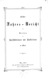 Jahres-Bericht des Vereines der Schriftstellerinnen und Künstlerinnen in Wien