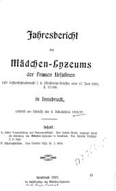 Jahresbericht des Mädchen-Lyzeums der Frauen Ursulinen in Innsbruck