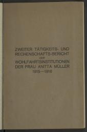 Tätigkeits- und Rechenschafts-Bericht der Wohlfahrtsinstitutionen der Frau Anitta Müller
