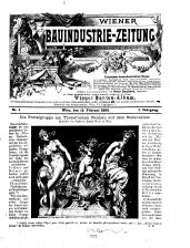 Wiener Bauindustrie-Zeitung. Organ für Architekten, Ingenieure, Baumeister usw. u. alle Bauinteressierten