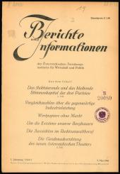 Berichte und Informationen des österreichischen Forschungsinstituts für Wirtschaft und Politik